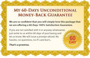 60 Day money back guarantee is included