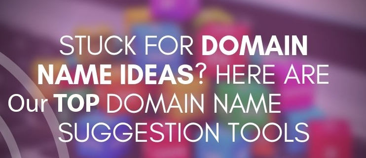 Top Domain Name suggestion tools and generators